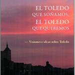 Libro El Toledo Que So
